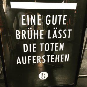 """Brox Plakat """"Eine gute Brühe lässt die Toten auferstehen"""""""